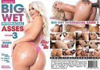 Big Wet Interracial Asses 3