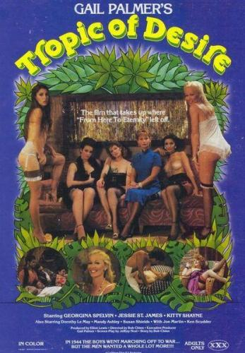 Tropic Of Desire / Тропики Страсти (Bob Chinn, Caribbean Films) [1979 г., Adult | Drama | War, BDRip, 720p]